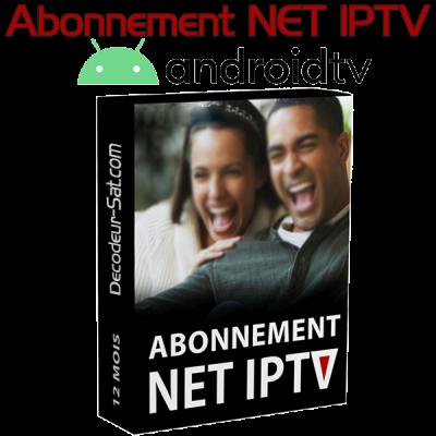 ABONNEMENT NET IPTV POUR Android TV 12 MOIS