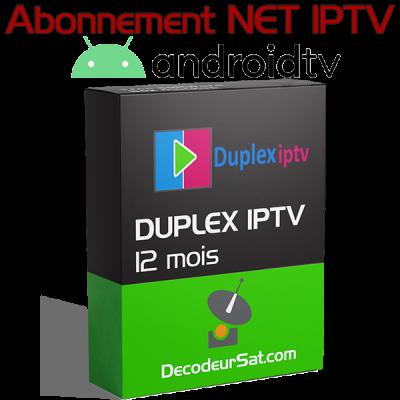 ABONNEMENT DUPLEX IPTV POUR ANDROID TV 12 MOIS