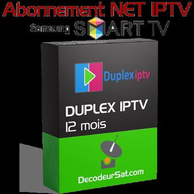 ABONNEMENT DUPLEX IPTV POUR SAMSUNG SMART TV 12 MOIS