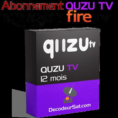ABONNEMENT QUZU TV IPTV POUR AMAZON FIRE TV 12 MOIS