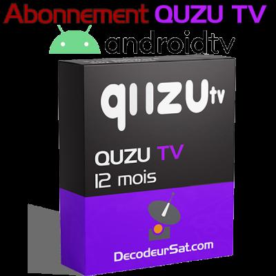 ABONNEMENT QUZU TV IPTV POUR ANDROID TV 12 MOIS