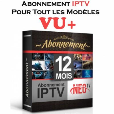 ABONNEMENT iPTV POUR TOUS LES MODÈLES VU+ 12 MOIS