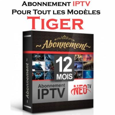 RENOUVELLEMENT ABONNEMENT iPTV POUR TOUS LES MODÈLES Tiger